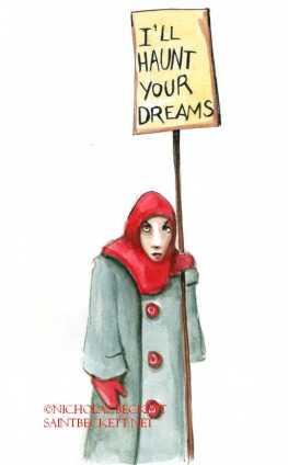 Ill haunt your dreams
